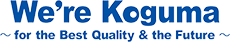 We're koguma for the Best Quality